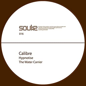Hypnotise / The Water Carrier