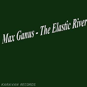 The Elastic River