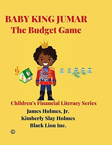 BABY KING JUMAR THE BUDGET GAME: Children's Financial Literacy Series (Original Edition): 1