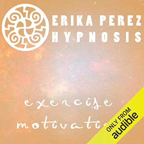 Motivacion Para Hacer Ejercicio Hipnosis [Exercise Motivation Hypnosis] audiobook cover art