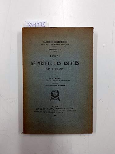 Leçons sur la géométrie des espaces de Riemann. Deuxieme edition, revue et augmentée.