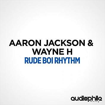 Rude Boi Rhythm