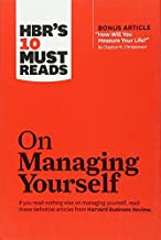 """[HBR's 10 Must Reads on Managing Yourself (with bonus article """"How Will You Measure Your Life?"""" by Clayton M. Christensen)..."""