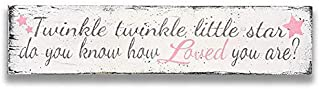 Twinkle Twinkle Little Star Do You Know How Loved You Are Wood Sign, Girls Nursery Wall Art