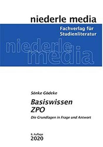 Basiswissen ZPO - 2020: Die Grundlagen in Frage und Antwort