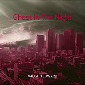 Ghost in the Night