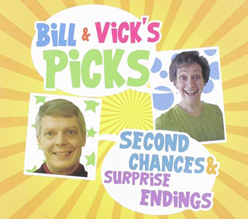Bill & Vick'S Picks: Second Chances And Surprise Endings