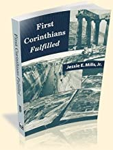 First Corinthians Fulfilled