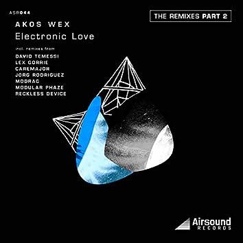 Electronic Love Remixes, Pt. 2