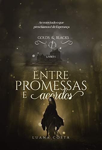 Entre Promessas e Acordos: Golds & Blacks