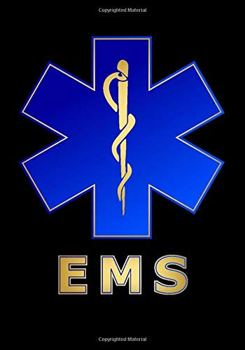 EMS Notebook: Star of Life Emergency Medical Services Themed Notebook (Thank You Gifts for National EMS Week, Band 1)