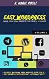 EASY WORDPRESS: Make Your Own Website For Free in 24 hours (Wordpress Book Book 1) (English Edition)