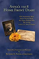 Anna's 1918 Home Front Diary