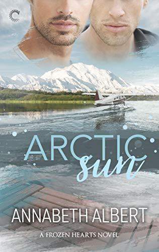 Arctic Sun: A Gay Romance (Frozen Hearts Book 1) (English Edition)