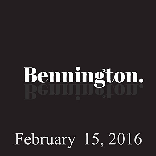 Bennington Archive, February 15, 2016 audiobook cover art
