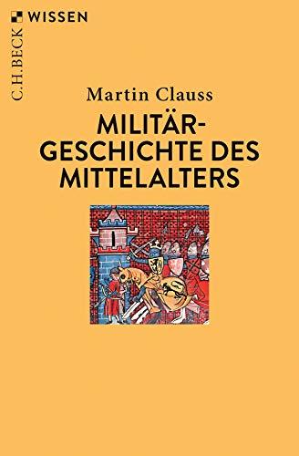 Buchseite und Rezensionen zu 'Militärgeschichte des Mittelalters' von Martin Clauss