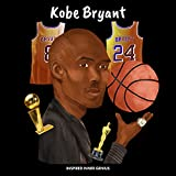 Kobe Bryant: (Children's Biography Book, Kids Books, Age 5 10, Basketball Hall of Fame) (Inspired Inner Genius) (English Edition)