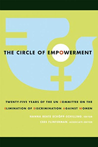 The Circle of Empowerment: Twenty-five Years of the UN Committee on the Elimination of Discrimination against Women (Mariam K. Chamberlain Series on Social and Economic Justice)