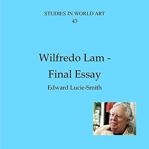 Wilfredo Lam - Final Essay audiobook cover art