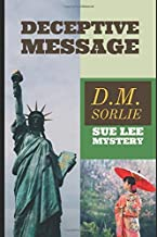 Deceptive Message: A Sue Lee Mystery
