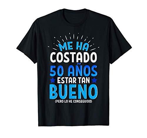 Hombre Me Ha Costado 50 Años Estar Tan Bueno Regalo 50 Cumpleaños Camiseta