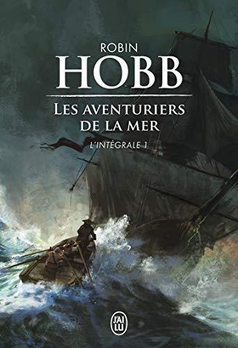 Les Aventuriers de la mer, L'intégrale Tome 1 : Le vaisseau magique ; Le navire aux esclaves ; La conquête de la liberté