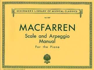 SCALE + ARPEGGIO MANUAL - arrangiert für Klavier [Noten / Sheetmusic] Komponist: MACFARREN WALTER