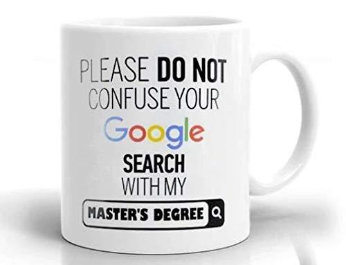 N\A por Favor, no confunda la Taza de Grado de Google, Regalo para Amigos, su Regalo de Broma, Taza Divertida novedosa, Taza Impresionante, Taza de café Divertida