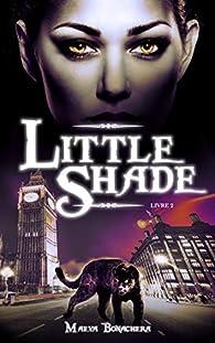 Little Shade, tome 2 par Maeva Bonachera