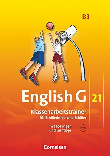 English G 21 - Ausgabe B / Band 3: 7. Schuljahr - Klassenarbeitstrainer mit Lösungen und Audio-Materialien: Klassenarbeitstrainer mit Lösungen und Audios online