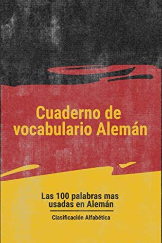 Cuaderno de vocabulario Alemán: Cuaderno de vocabulario alemán | 15.24 x 22.86 CM, 105 paginas | Libro de traducción par aprender el alemán | ... par mejorar su alemán | Adultos y Niños