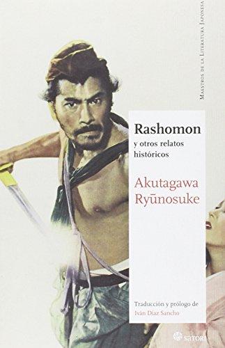Rashomon: y otros relatos históricos (Maestros de la Literatura Japonesa)