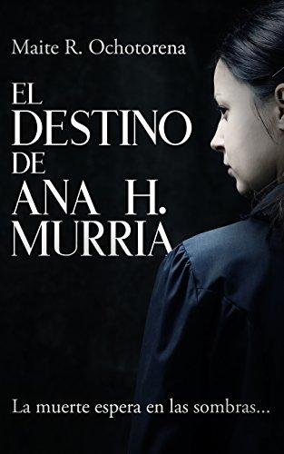 El Destino de Ana H. Murria