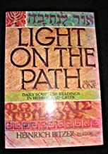 Light on the Path/Light Auf Dem Weg: Daily Scripture Readings in Hebrew and Greek