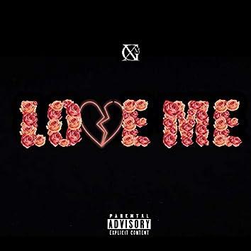 Love Me (feat. Starx)