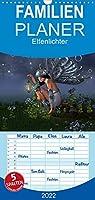 Elfenlichter - Familienplaner hoch (Wandkalender 2022 , 21 cm x 45 cm, hoch): Eine magische Reise durch das Jahr der Elfen. (Monatskalender, 14 Seiten )