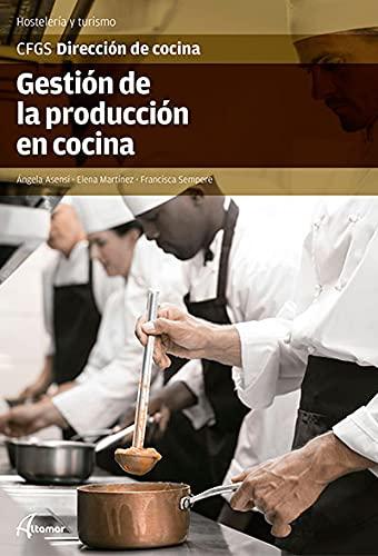 Gestión de la producción en cocina (CFGS DIRECCIÓN DE COCINA)
