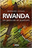 Rwanda - Un génocide en questions de Bernard Lugan ( 23 janvier 2014 ) - Editions du Rocher (23 janvier 2014) - 23/01/2014