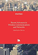 RECENT ADVANCES IN WIRELESS COMMUNICATIONS AND NETWORKS (HB 2017)