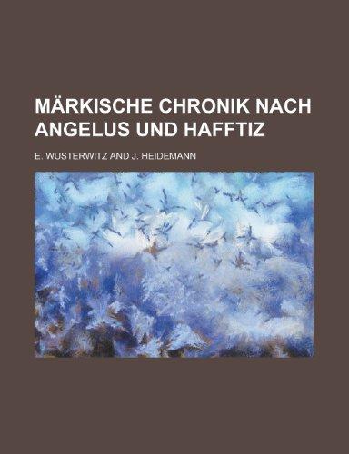 Markische Chronik Nach Angelus Und Hafftiz