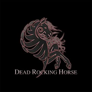 The Dead Rocking Horse - EP