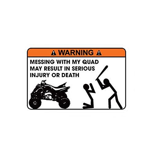 Ylzh 12.2cmx8cm Felicitente Falta con mi quad puede resultar en una lesión grave o la etiqueta engomada del coche de la calcomanía de PVC de la muerte