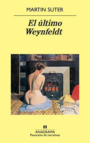 El último Weynfeldt: 776 (Panorama de narrativas)