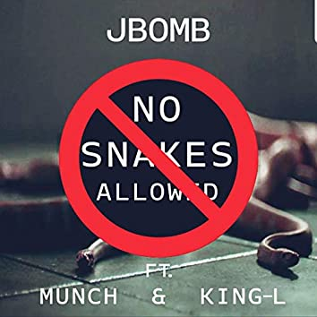 No Snakes Allowed