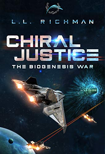 Chiral Justice: A Hard Science Fiction Technothriller (The Biogenesis War Book 3) Kindle Edition by L.L. Richman  (Author)