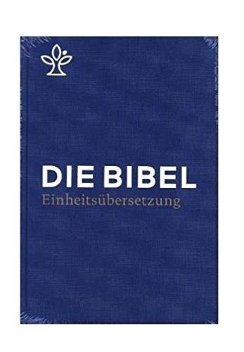 Die Bibel: Gesamtausgabe. Revidierte Einheitsübersetzung 2017, Standardausgabe, Schulbibel