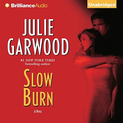 Slow Burn Audiobook By Julie Garwood cover art