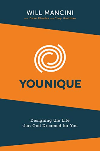 Younique: Designing the Life that God Dreamed for You (English Edition)