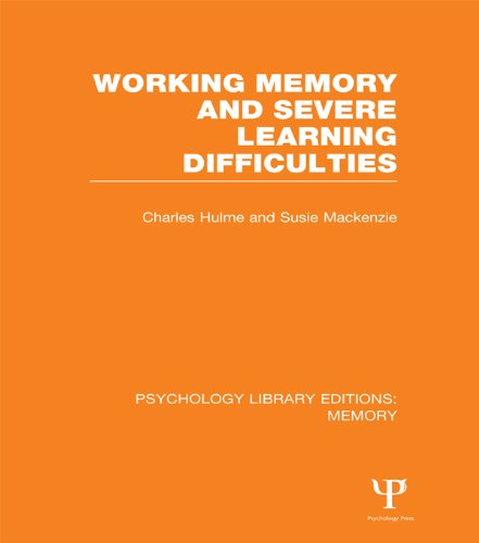 Working Memory and Severe Learning Difficulties (PLE: Memory) (Psychology Library Editions: Memory Book 12) (English Edition) PDF Books
