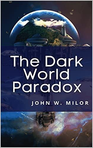 The Dark World Paradox John Milor (English Edition)